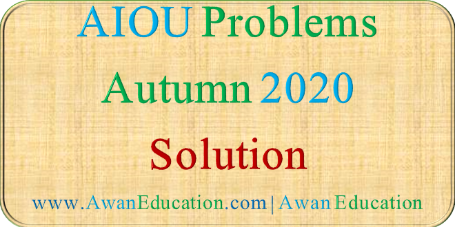 AIOU STUDENTS PROBLEMS AND SOLUTIONS